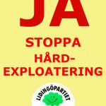 Stoppa hårdexploatering